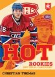 2013 Toronto Expo Hot Rookies 1