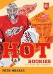 2013 Toronto Expo Hot Rookies 4